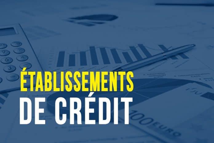 Etablissements de crédit