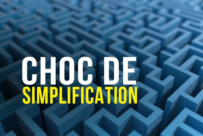 Choc de simplification