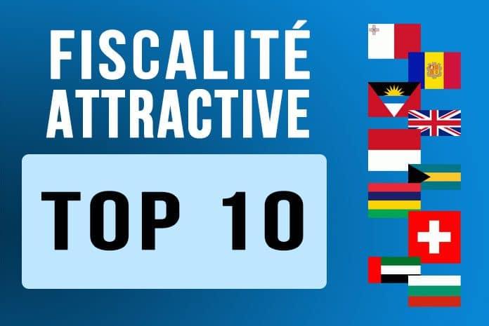 Top 10 2017 des pays à fiscalité attractive