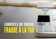Logiciels de caisse et fraude à la TVA