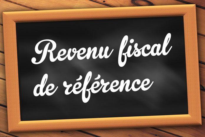 Revenu fiscal de référence (RFR)