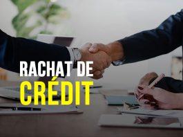 Rachat de crédit (Regroupement de crédit)