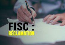 Comment rédiger une réclamation fiscale ?