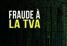 Fraude à la TVA