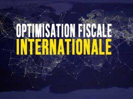 Optimisation fiscale internationale