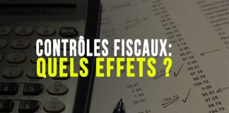 Contrôles fiscaux : les effets ?