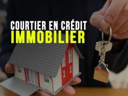 Courtier en crédit immobilier