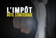 L'impôt : outil stratégique