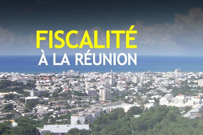Fiscalité sur l'ile de la Réunion