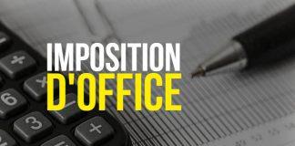 Imposition d'office