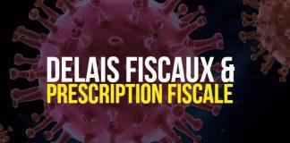 Delais fiscaux et prescription fiscale